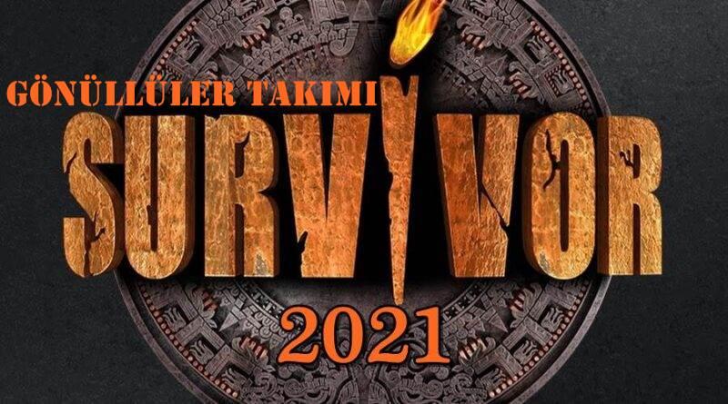 Survivor 2021 Gönüllüler Takımı Tam Kadro Listesi